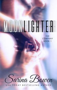 Moonlighter (The Company #1) by Sarina Bowen –> Review
