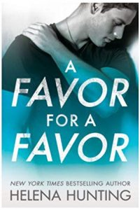 A Favor for a Favor by Helena Hunting –> Excerpt and Giveaway