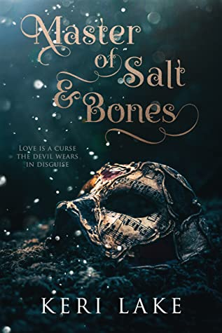 Master of Salt & Bones by Keri Lake