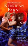 All Scot and Bothered (Devil You Know, #2) by Kerrigan Byrne