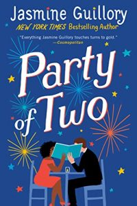 Party of Two by Jasmine Guillory –> Review