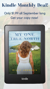 On Sale For A Short Time – My One True North by Milly Johnson $1.99!