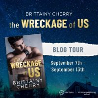 Blog Tour: The Wreckage of Us by Brittainy C Cherry –> Giveaway + Interview + Excerpt + Review