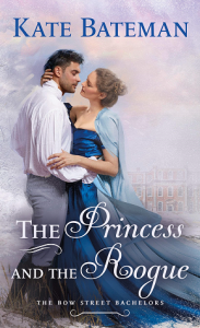 The Princess and the Rogue (Bow Street Bachelors #3) –> Review