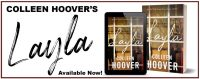 I'm Celebrating Colleen Hoover's release of Layla with a Q&A and $100 Amazon Giftcard and Digital Copy!