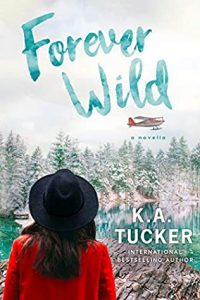 Forever Wild (The Simple Wild 2.5) by K.A. Tucker –> Review