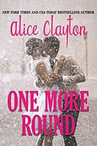 One More Round by Alice Clayton –> Review
