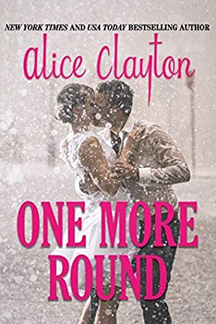 One More Round (Cocktail, #4.6) by Alice Clayton