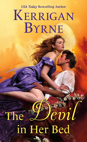 The Devil in Her Bed (Devil You Know, #3) by Kerrigan Byrne