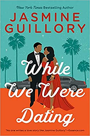While We Were Dating (The Wedding Date, #6) by Jasmine Guillory