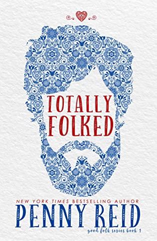 Totally Folked (Good Folk: Modern Folktales, #1) by Penny Reid