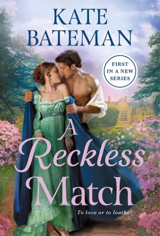 A Reckless Match (Ruthless Rivals, #1) by Kate Bateman